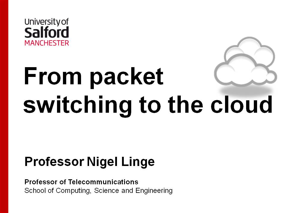 IET Lecture From packet switching to the cloud title slide